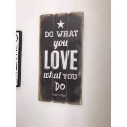 Pannello in legno Do what you Love